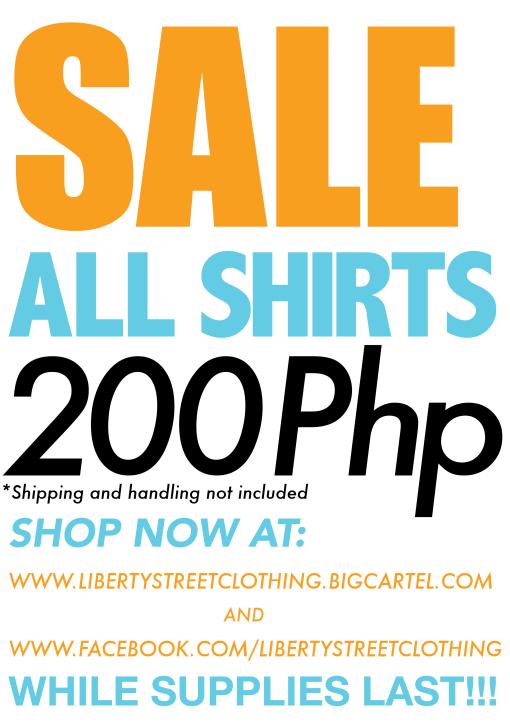 Lib St. sale 200 php shirts Sept 2013